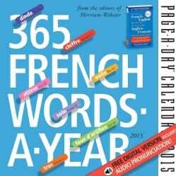 365 French Words-A-Year 2015 Calendar (Calendar)