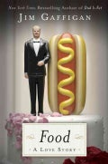 Food: A Love Story (Hardcover)