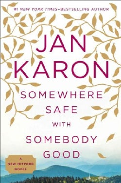 Somewhere Safe With Somebody Good (Hardcover)