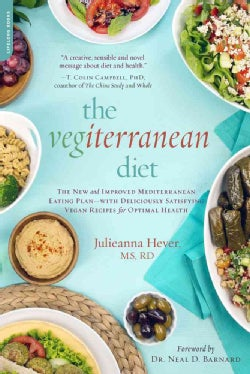 The Vegiterranean Diet: The New and Improved Mediterranean Eating Plan--with Deliciously Satisfying Vegan Recipes... (Paperback)