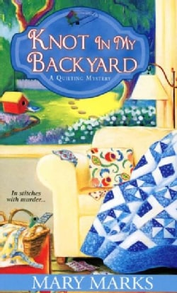 Knot in My Backyard (Paperback)