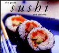 The Great Sushi and Sashimi Cookbook (Paperback)