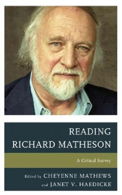 Reading Richard Matheson: A Critical Survey (Hardcover)