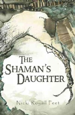 The Shamans Daughter (Paperback)