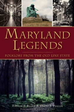 Maryland Legends: Folklore from the Old Line State (Paperback)