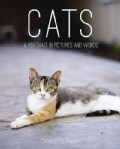 Cats: A Portrait in Pictures and Words (Hardcover)