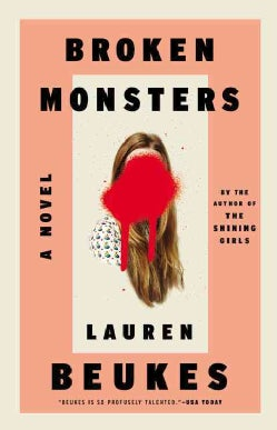 Broken Monsters (Hardcover)