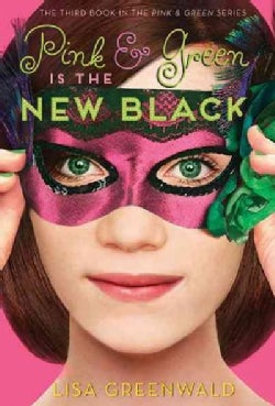 Pink & Green Is the New Black (Hardcover)