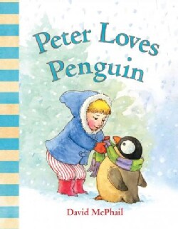 Peter Loves Penguin (Board book)