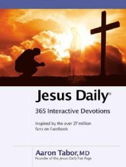 Jesus Daily: 365 Interactive Devotions (Hardcover)