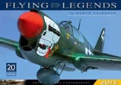 Flying Legends 2015 Calendar (Calendar)