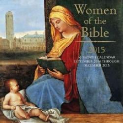 Women of the Bible 2015 Calendar (Calendar)
