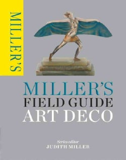Miller's Field Guide: Art Deco (Paperback)