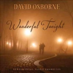 David Osborne - Wonderful Tonight: Sentimental Piano Favorites