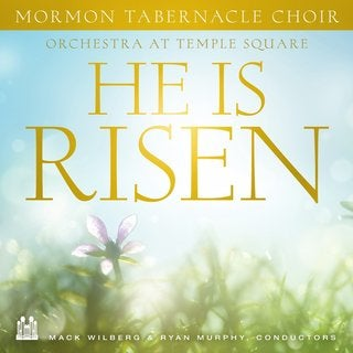 Mormon Tabernacle Choir - He is Risen (EP) [Single, EP]
