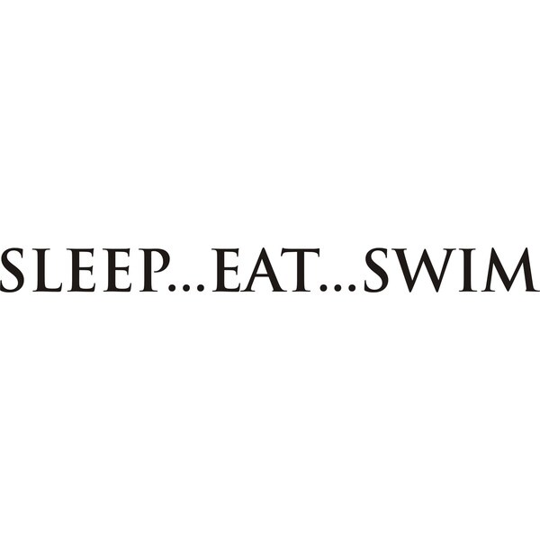 Design on Style Sleep...Eat...Swim' Black Vinyl Art Applique Quote