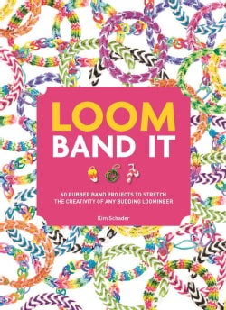 Loom Band It: 60 Rubberband Projects for the Budding Loomineer (Paperback)