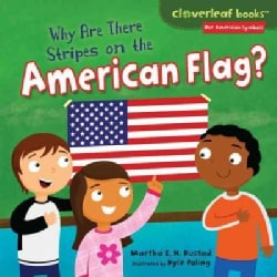Why Are There Stripes on the American Flag? (Hardcover)