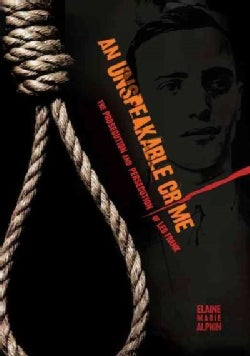 An Unspeakable Crime: The Prosecution and Persecution of Leo Frank (Paperback)