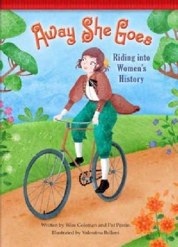 Away She Goes!: Riding into Women's History (Hardcover)
