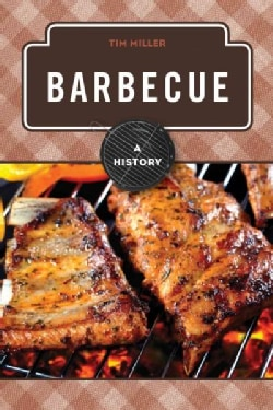 Barbecue: A History (Hardcover)