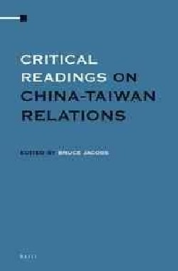 Critical Readings on China-Taiwan Relations (Hardcover)