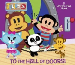 To the Hall of Doors! (Board book)