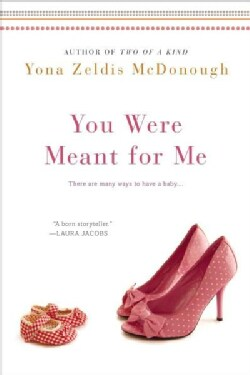 You Were Meant for Me (Paperback)