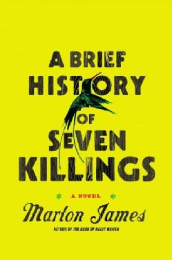 A Brief History of Seven Killings (Hardcover)
