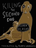 Killing the Second Dog (Paperback)