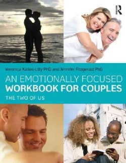 An Emotionally Focused Workbook for Couples: The Two of Us (Paperback)