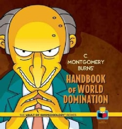 C. Montgomery Burns' Handbook of World Domination (Hardcover)