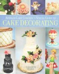 Artisan Cake Company's Visual Guide to Cake Decorating (Hardcover)