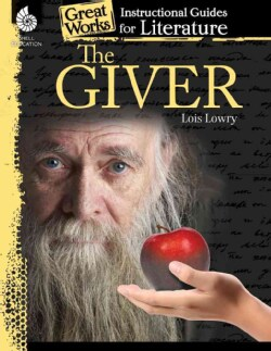 The Giver: Instructional Guides for Literature (Paperback)