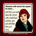 R. Lawrence 'Women Will Never Be Equal To Men' Vintage Mini Tin Sign