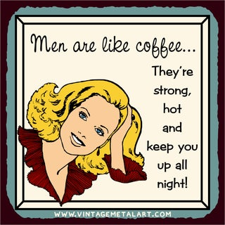 R. Lawrence 'Men Are Like Coffee' Mini Vintage Tin Sign