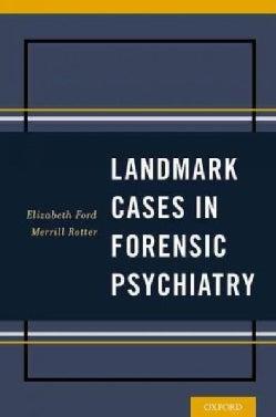 Landmark Cases in Forensic Psychiatry (Paperback)