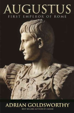 Augustus: First Emperor of Rome (Hardcover)