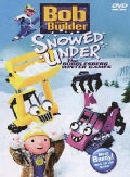 Bob The Builder: Snowed Under the Bobblesberg Winter Games (DVD)