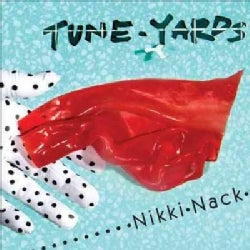 Tune-Yards - Nikki-Nack