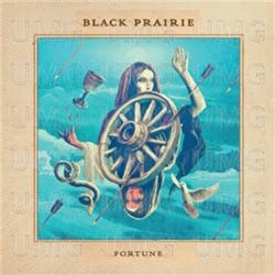 Black Prairie - Fortune