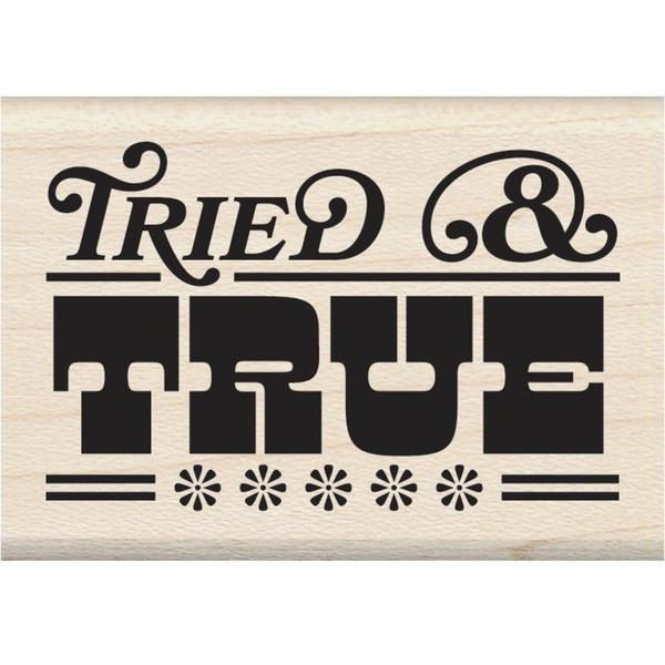 Inkadinkado Mounted Rubber Stamp 2.5 X1.75 - Tried & True