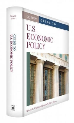 Guide to U.S. Economic Policy (Hardcover)