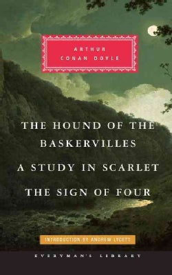 A Study in Scarlet / The Sign of Four / The Hound of the Baskervilles (Hardcover)