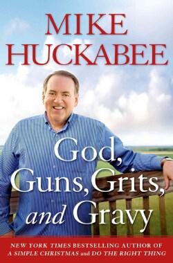 God, Guns, Grits and Gravy (Hardcover)