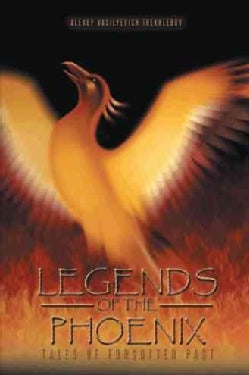 Legends of the Phoenix: Tales of Forgotten Past (Paperback)
