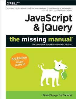 JavaScript & jQuery: The Missing Manual (Paperback)