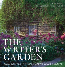 The Writer's Garden: How Gardens Inspired Our Best-Loved Authors (Hardcover)
