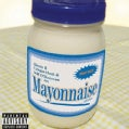 Crispin Hunt - Mayonnaise (Parental Advisory)