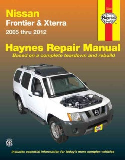 Haynes Nissan Frontier & Xterra 2005 thru 2012 Automotive Repair Manual (Paperback)